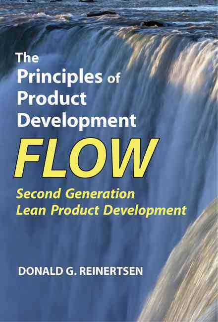 The Principles of Product Development Flow By Reinertsen, Donald G.